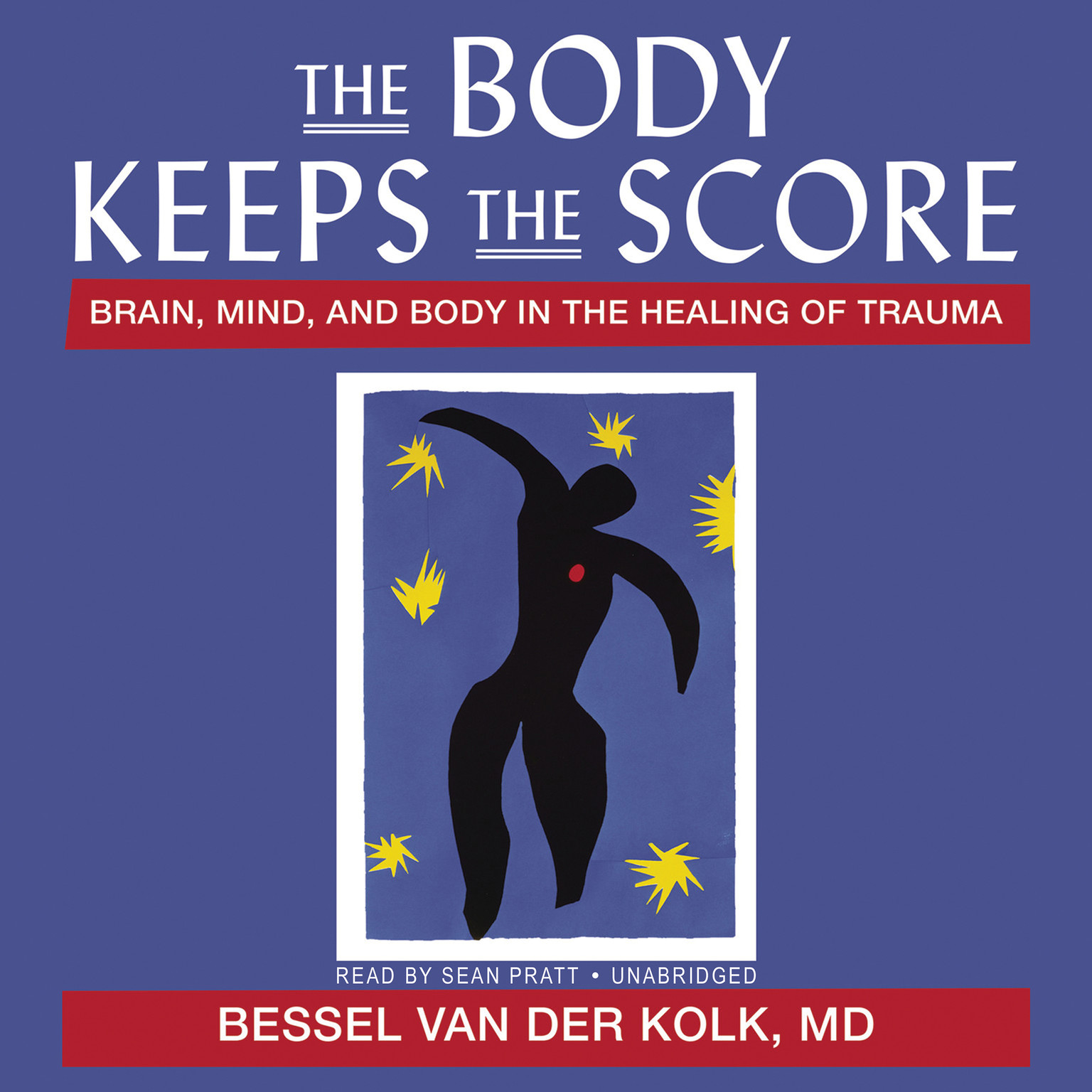 Printable The Body Keeps the Score: Brain, Mind, and Body in the Healing of Trauma Audiobook Cover Art