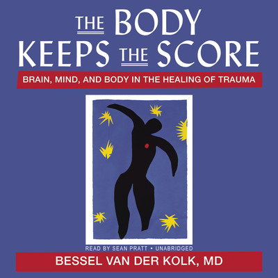 The Body Keeps the Score Audiobook, by Bessel van der Kolk
