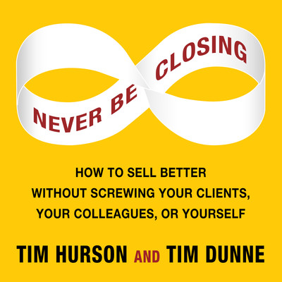 Never Be Closing Audiobook, by Tim Hurson