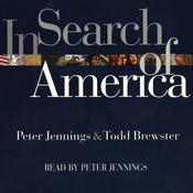 In Search of America Audiobook, by Peter Jennings, Tod Brewster, Todd Brewster