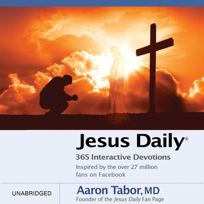 Jesus Daily: 365 Interactive Devotions Audiobook, by Aaron Tabor