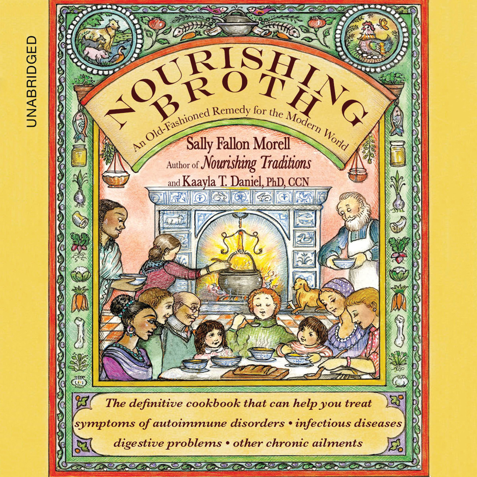 Printable Nourishing Broth: An Old-Fashioned Remedy for the Modern World Audiobook Cover Art