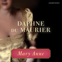 Mary Anne Audiobook, by Daphne du Maurier