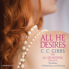 All He Desires Audiobook, by C. C. Gibbs