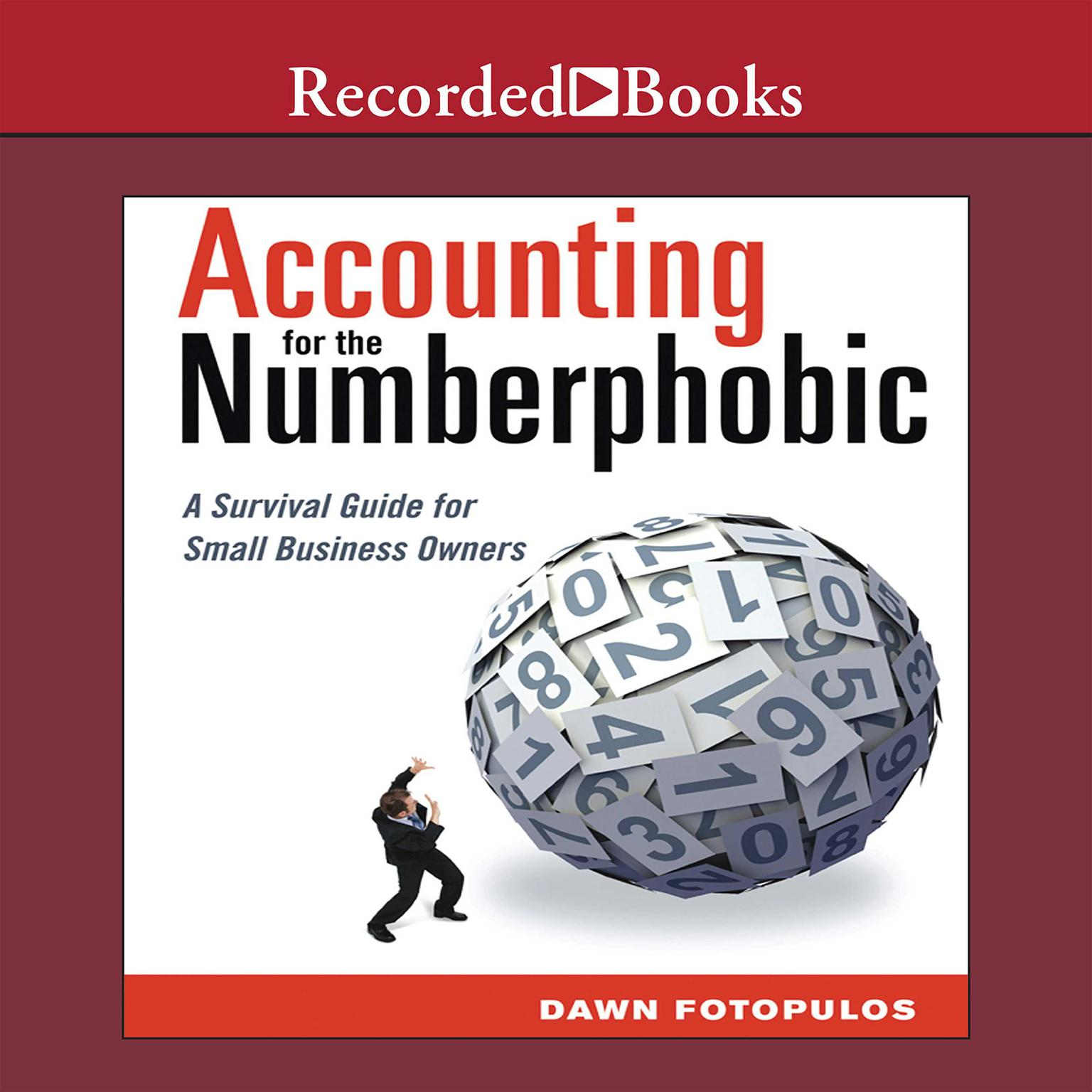 Printable Accounting for the Numberphobic: A Survival Guide for Small Business Owners Audiobook Cover Art