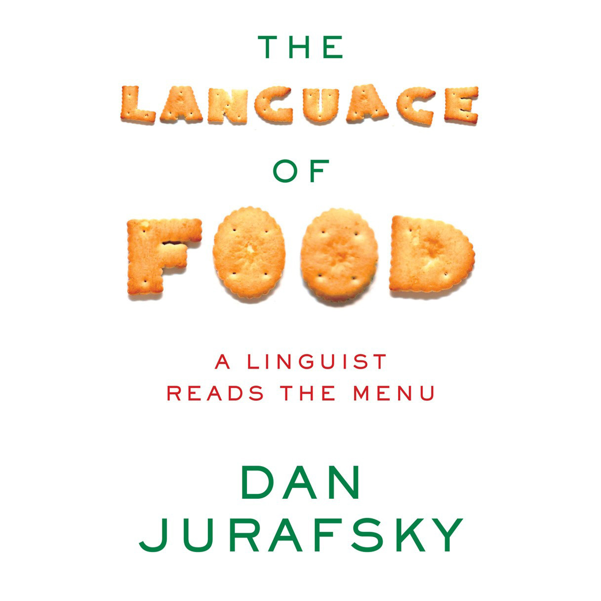 Printable The Language of Food: A Linguist Reads the Menu Audiobook Cover Art