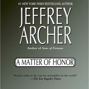 A Matter of Honor Audiobook, by Jeffrey Archer