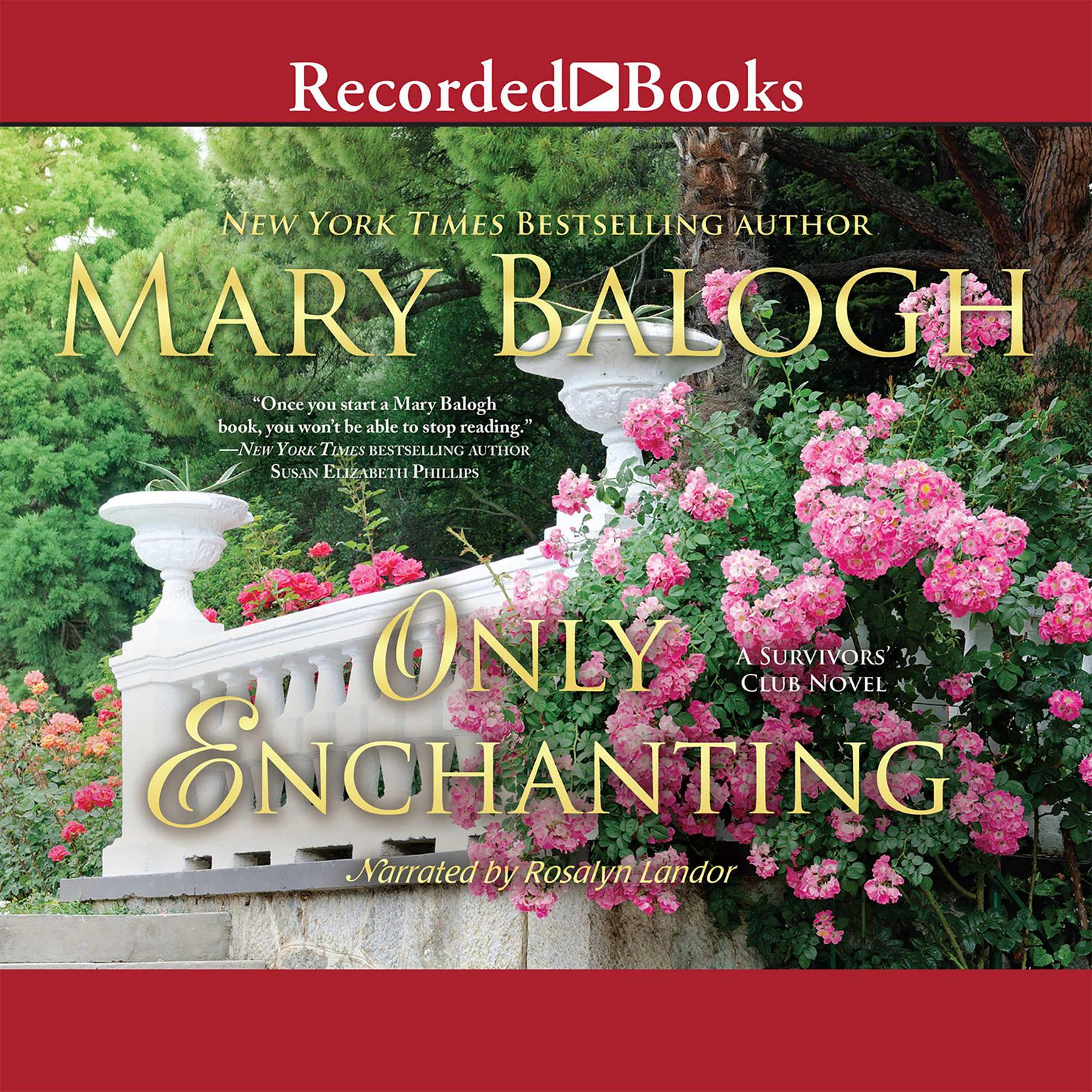 Printable Only Enchanting: A Survivor's Club Novel Audiobook Cover Art