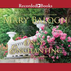 Only Enchanting: A Survivor's Club Novel Audiobook, by Mary Balogh