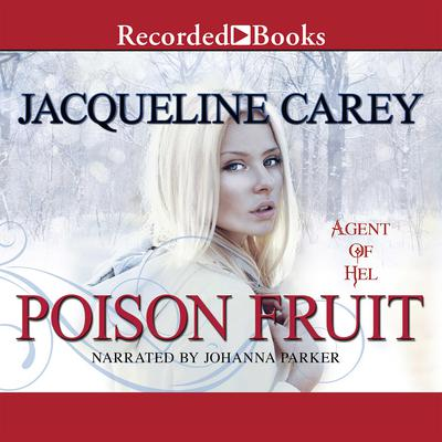 Poison Fruit: Agent of Hel Audiobook, by