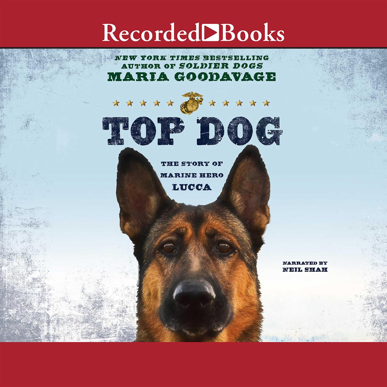 Printable Top Dog: The Story of Marine Hero Lucca Audiobook Cover Art
