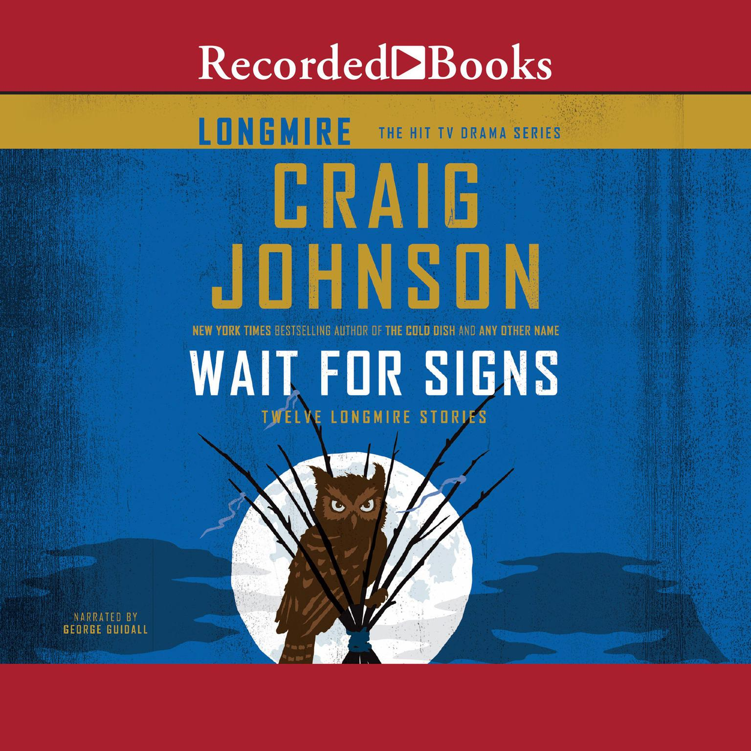 Printable Wait for Signs: Twelve Longmire Stories Audiobook Cover Art