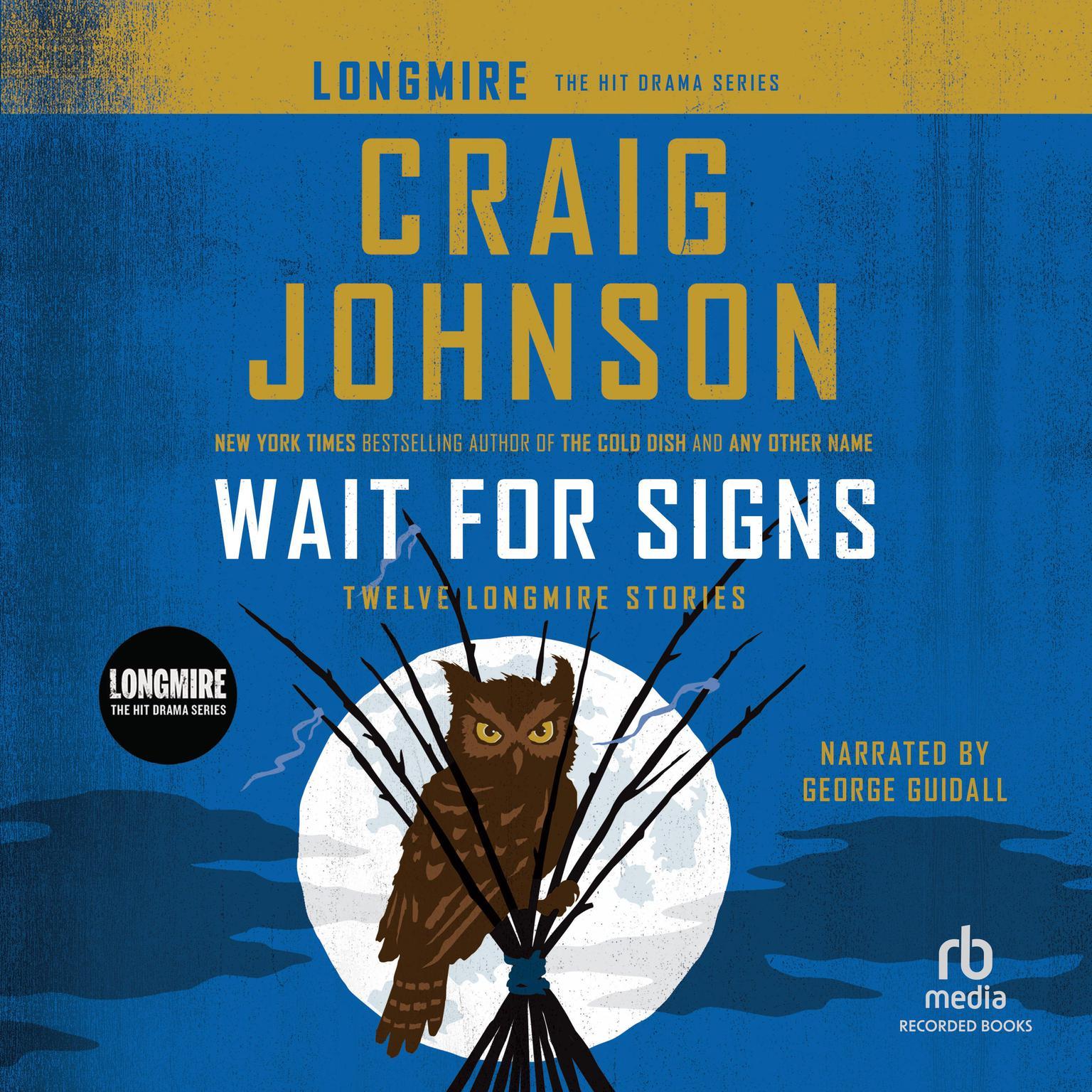 Printable Wait for Signs: Twelve Longmire Stories Audiobook Cover Art
