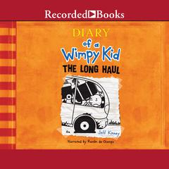 Diary of a Wimpy Kid: The Long Haul Audiobook, by Jeff Kinney