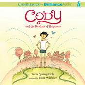Cody and the Fountain of Happiness, by Tricia Springstubb
