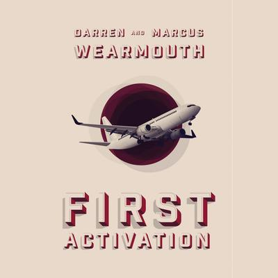 First Activation Audiobook, by Darren Wearmouth