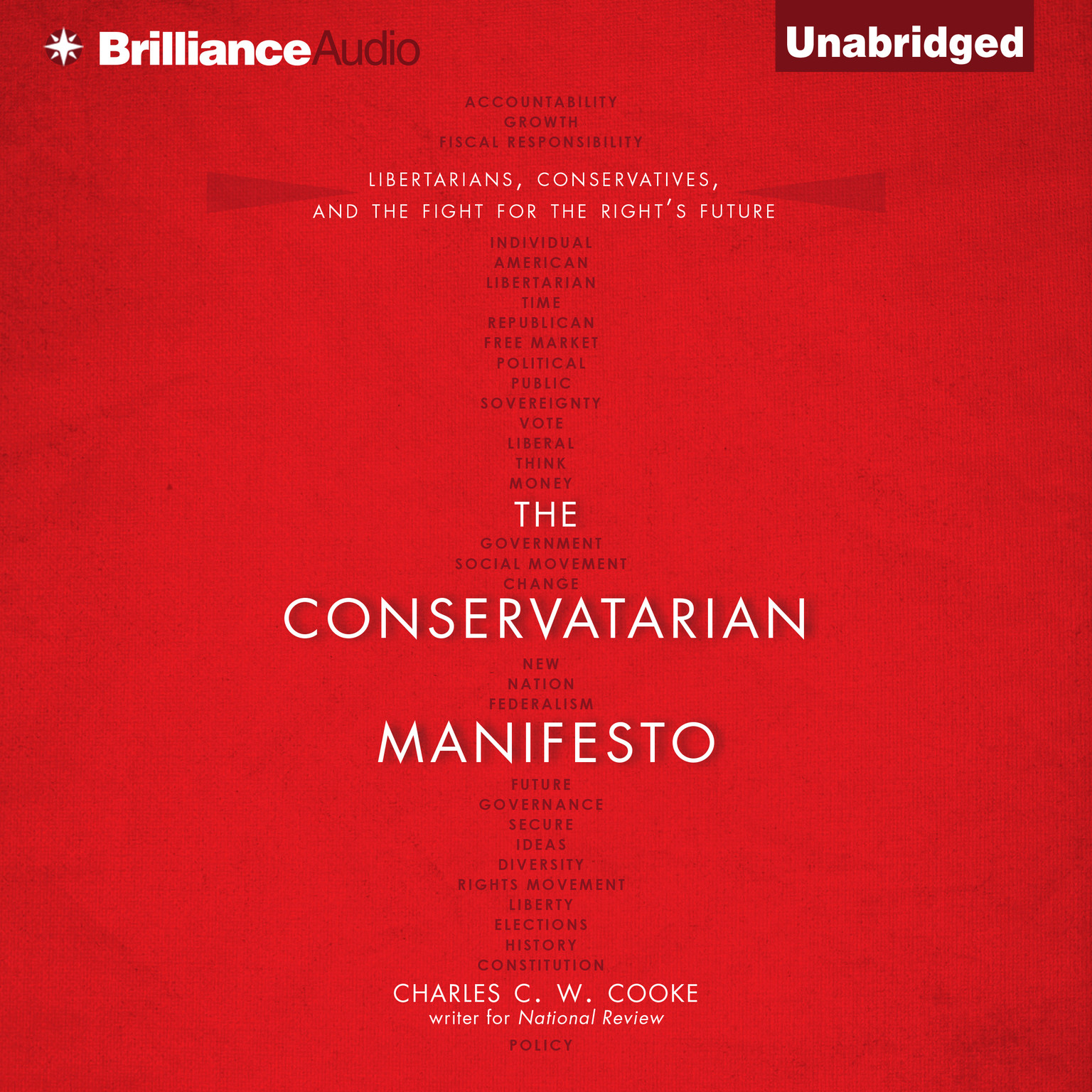 Printable The Conservatarian Manifesto: Libertarians, Conservatives, and the Fight for the Right's Future Audiobook Cover Art