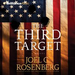 The Third Target Audiobook, by Joel C. Rosenberg