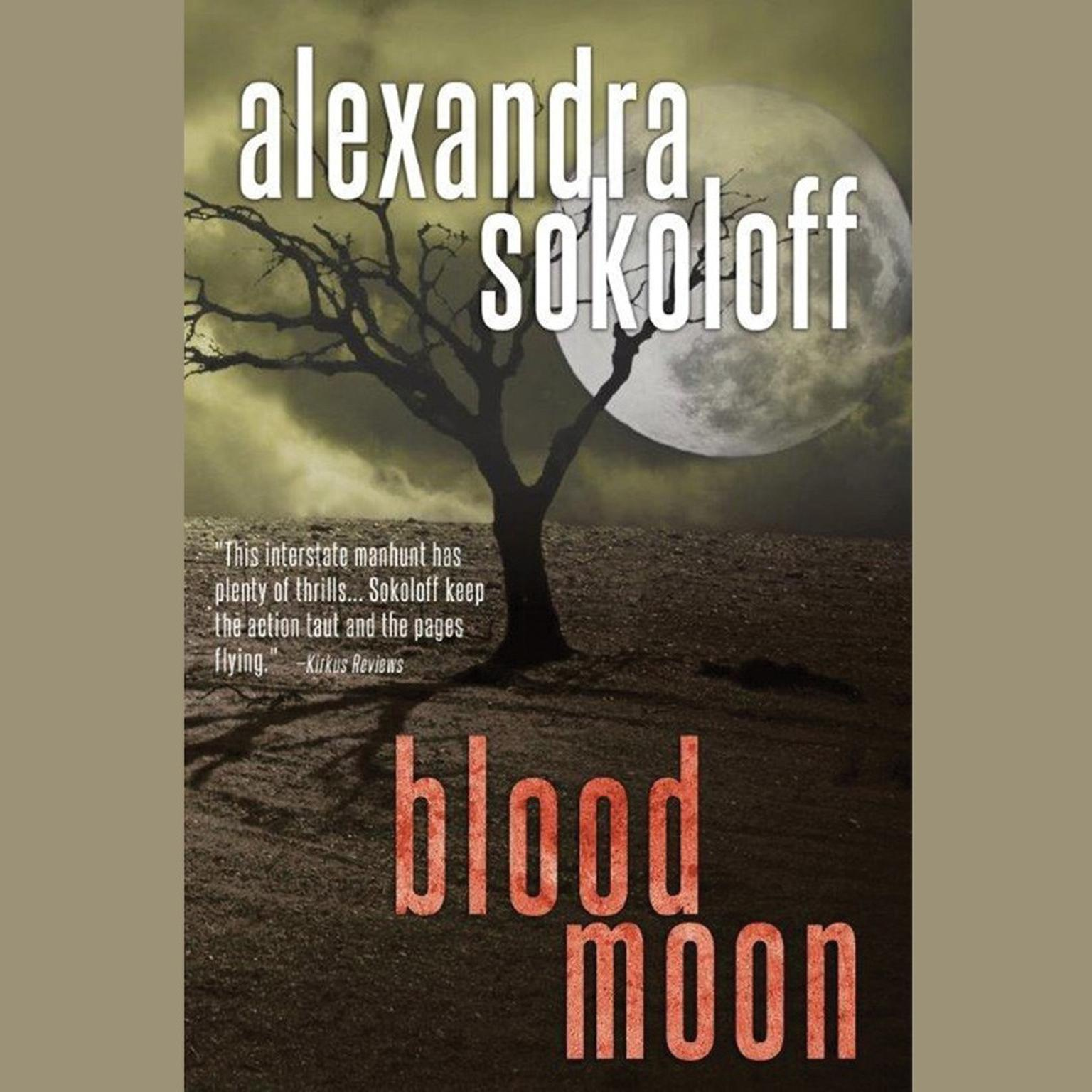 Blood Moon Audiobook, by Alexandra Sokoloff