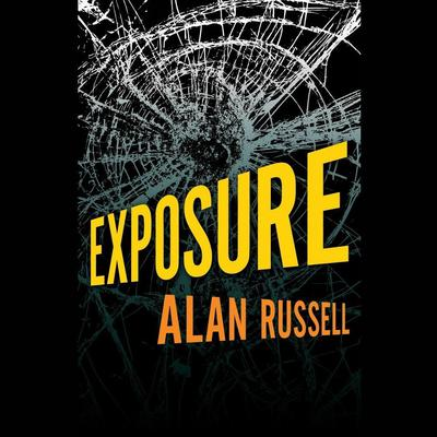 Exposure Audiobook, by Alan Russell