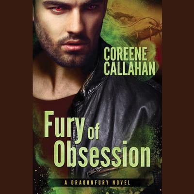 Fury of Obsession Audiobook, by Coreene Callahan
