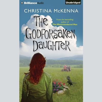 The Godforsaken Daughter Audiobook, by Christina McKenna