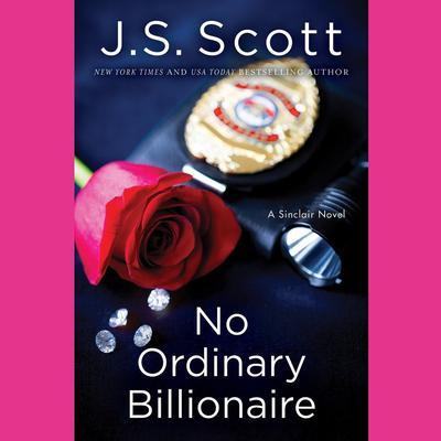 No Ordinary Billionaire Audiobook, by J. S. Scott