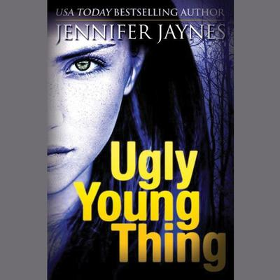 Ugly Young Thing Audiobook, by Jennifer Jaynes