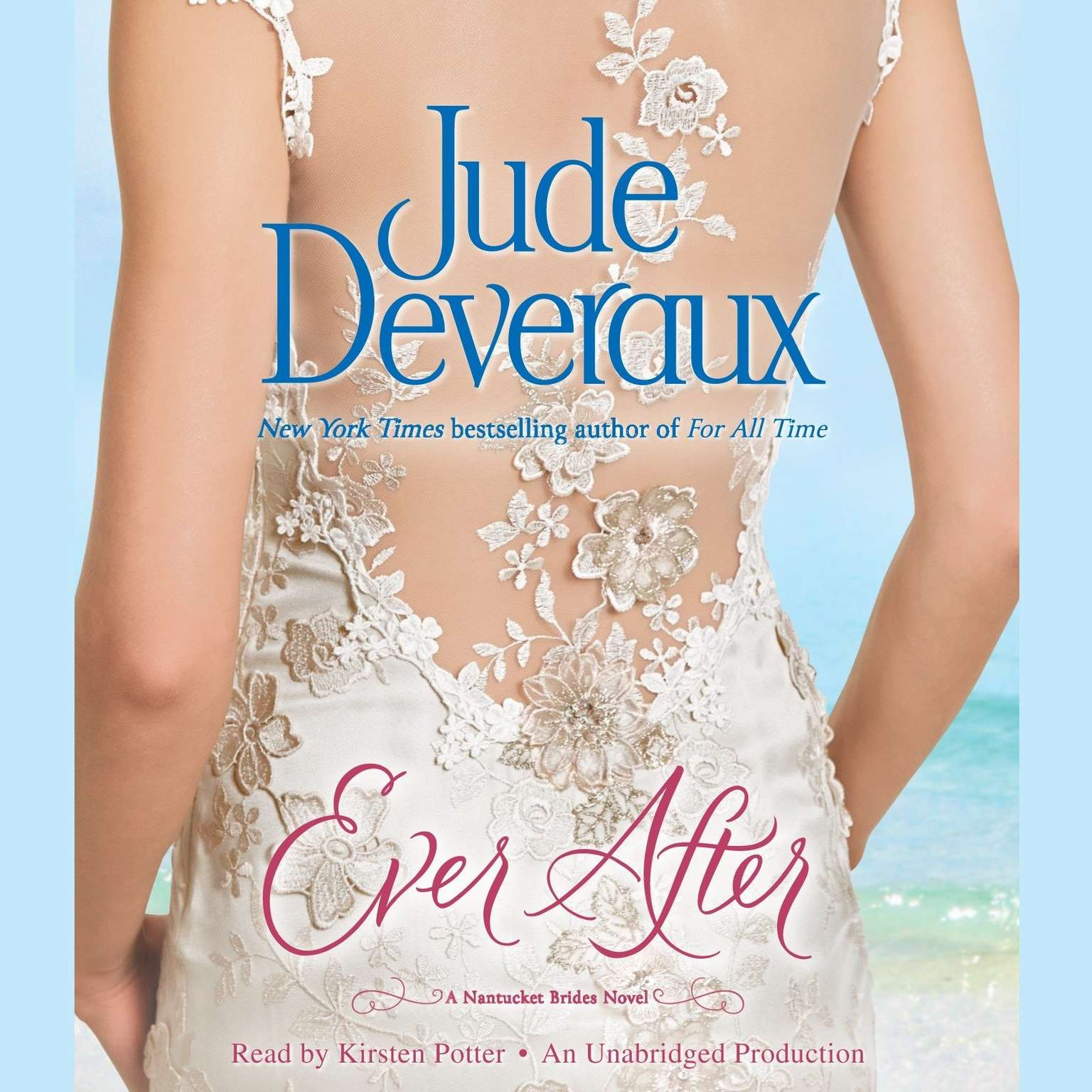 Printable Ever After: A Nantucket Brides Novel Audiobook Cover Art