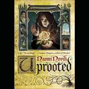 Uprooted Audiobook, by Naomi Novik