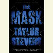 The Mask: A Vanessa Michael Munroe Novel, by Taylor Stevens