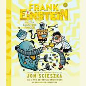 Frank Einstein and the Electro-Finger Audiobook, by Jon Scieszka