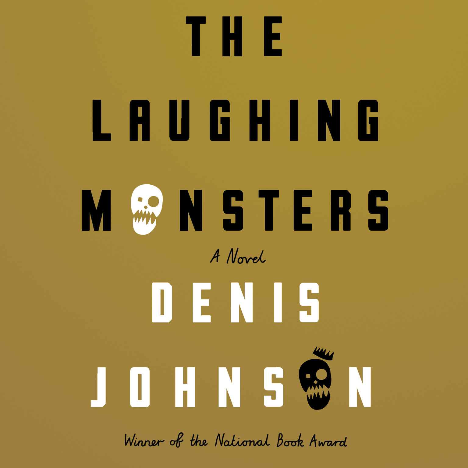 Printable The Laughing Monsters: A Novel Audiobook Cover Art