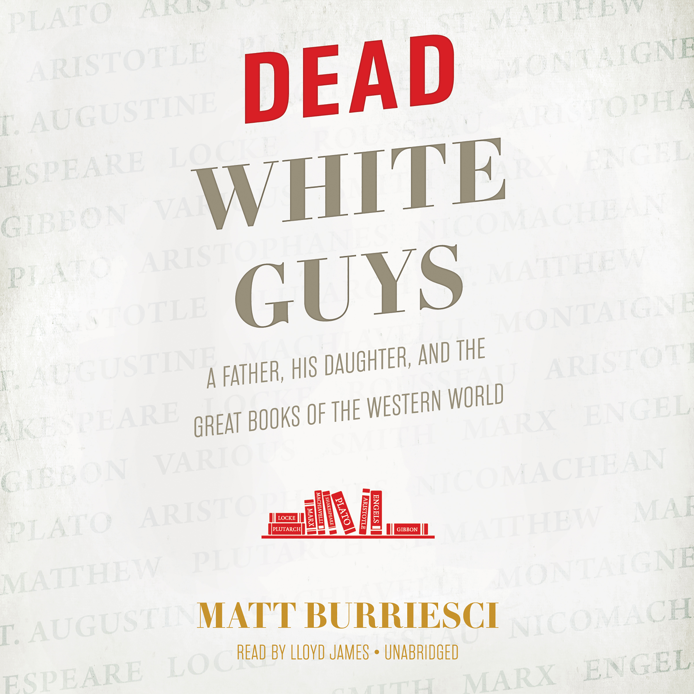 Printable Dead White Guys: A Father, His Daughter, and the Great Books of the Western World Audiobook Cover Art