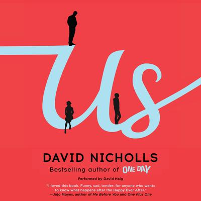 Us: A Novel Audiobook, by David Nicholls