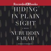 Hiding in Plain Sight Audiobook, by Nuruddin Farah