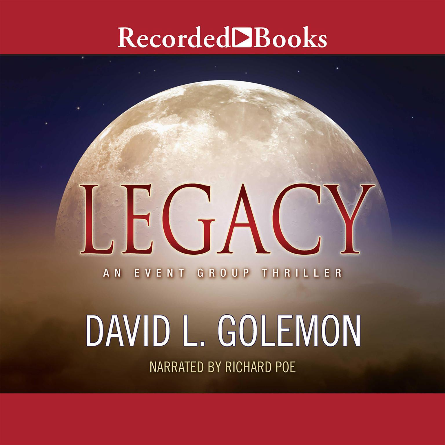 Printable Legacy: An Event Group Thriller Audiobook Cover Art