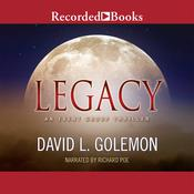 Legacy: An Event Group Thriller, by David L. Golemon