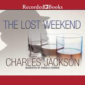 The Lost Weekend, by Charles Jackson