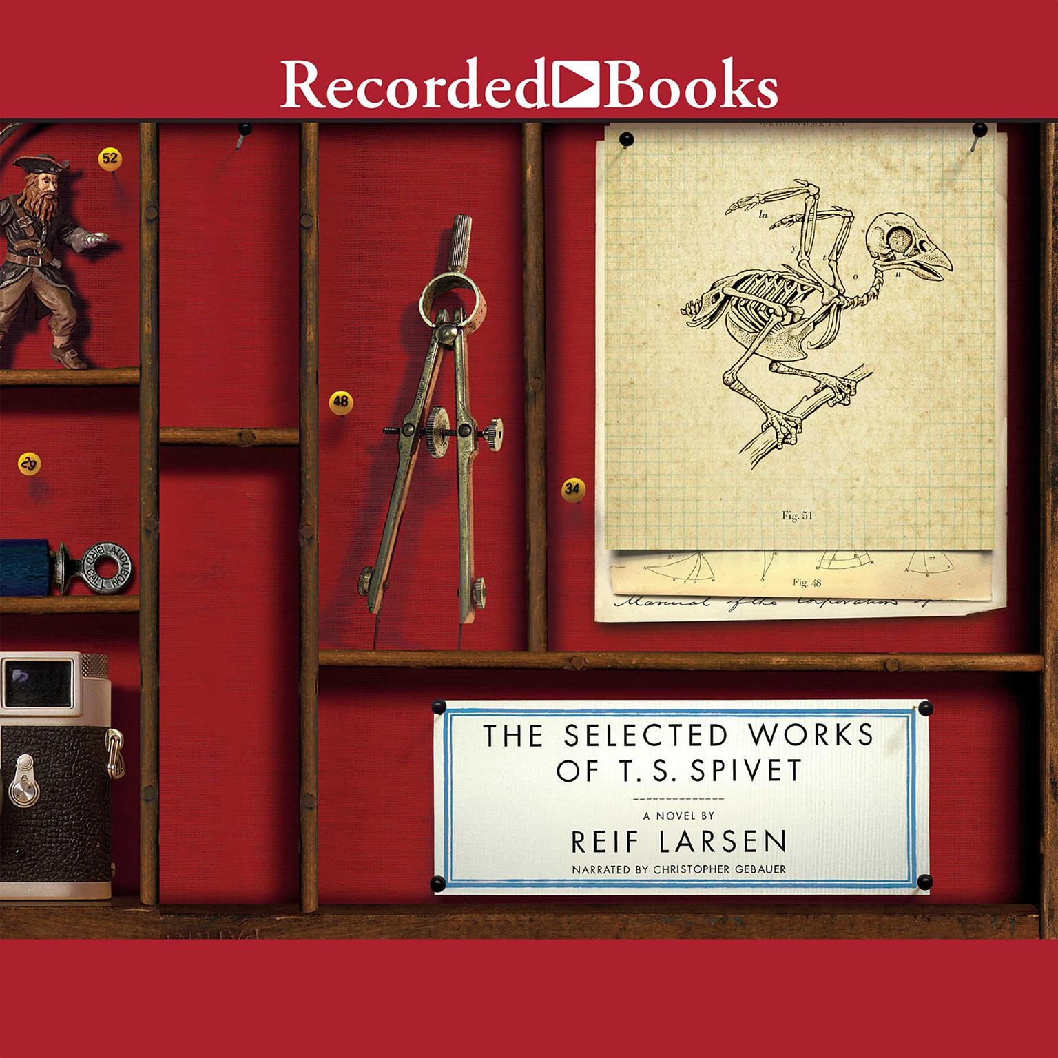 Printable The Selected Works of T. S. Spivet: A Novel Audiobook Cover Art