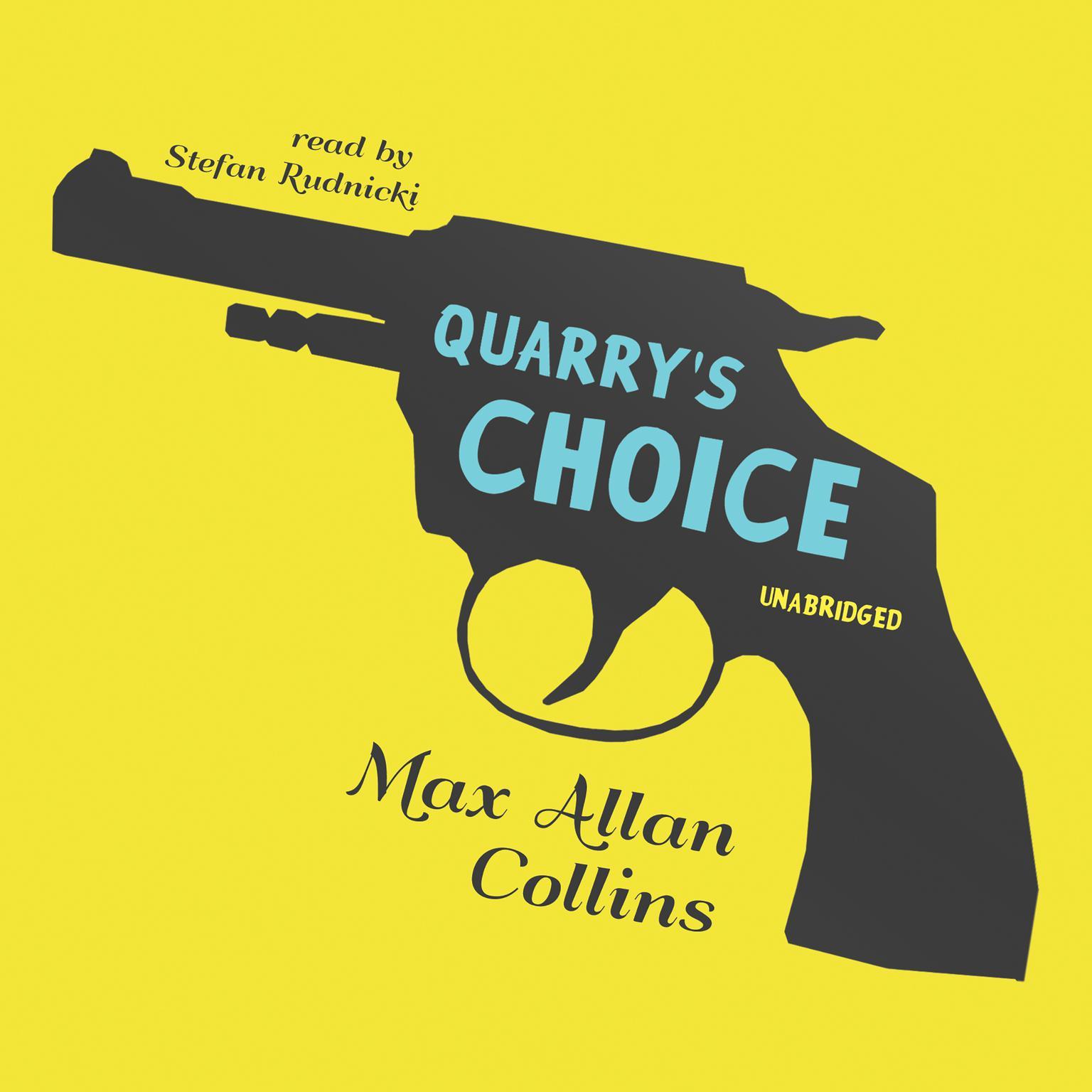 Printable Quarry's Choice  Audiobook Cover Art