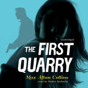 The First Quarry , by Max Allan Collins