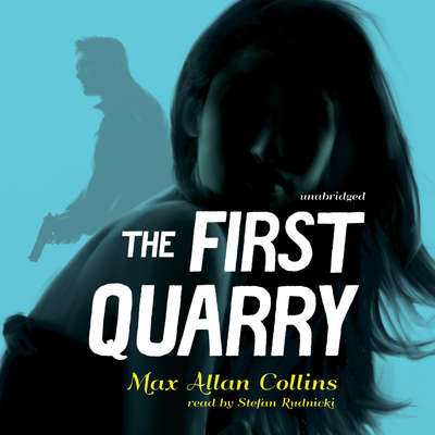 The First Quarry  Audiobook, by