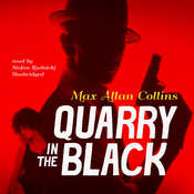 Quarry in the Black, by Max Allan Collins