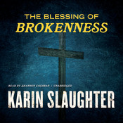 The Blessing of Brokenness, by Karin Slaughter