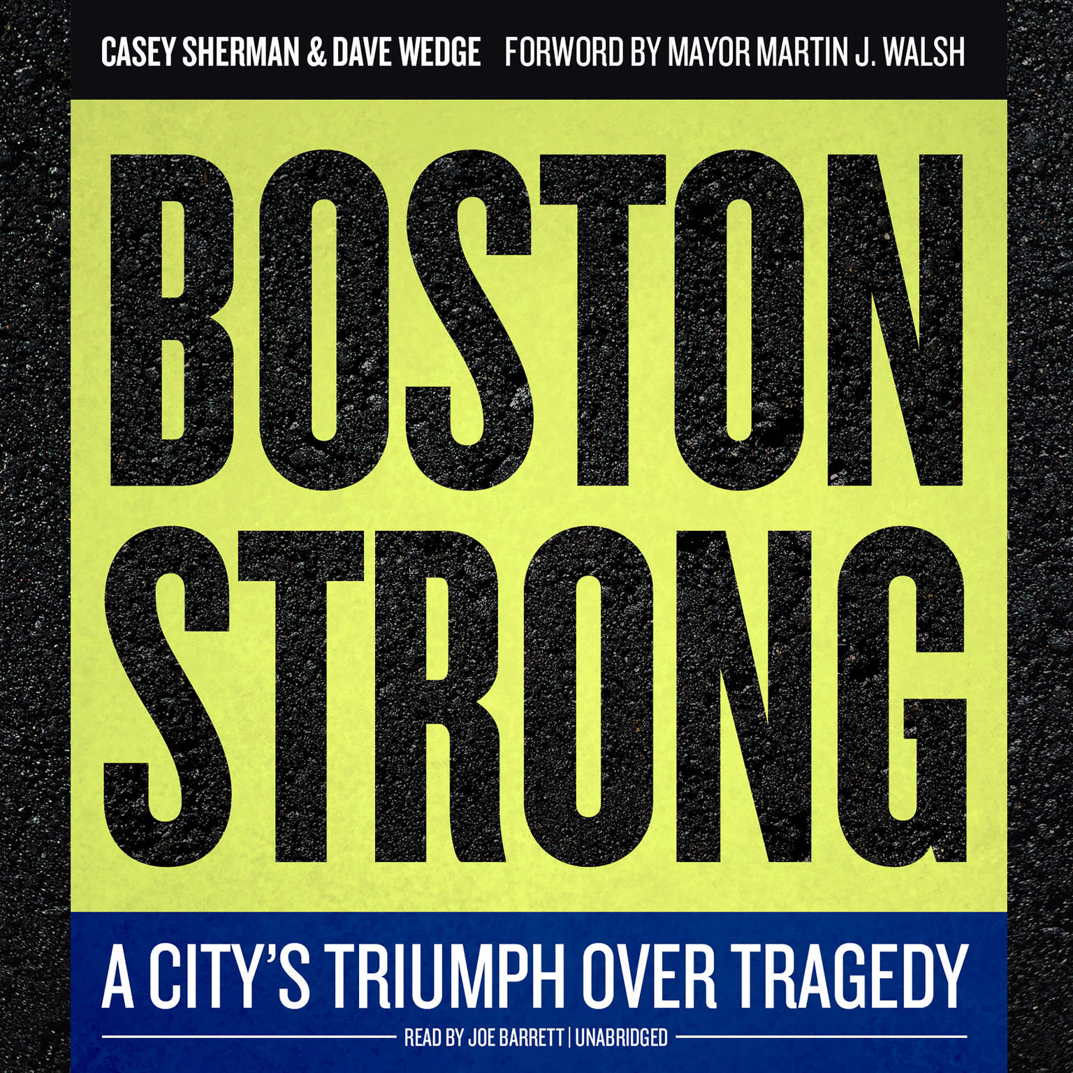 Printable Boston Strong: A City's Triumph over Tragedy Audiobook Cover Art