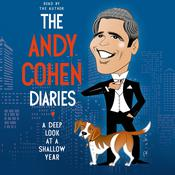 The Andy Cohen Diaries, by Andy Cohen