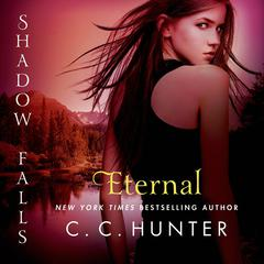Eternal: Shadow Falls: After Dark Audiobook, by C. C. Hunter, Lipsyte Sam