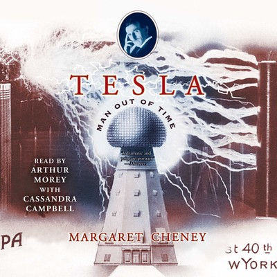 Tesla: Man out of Time Audiobook, by Margaret Cheney