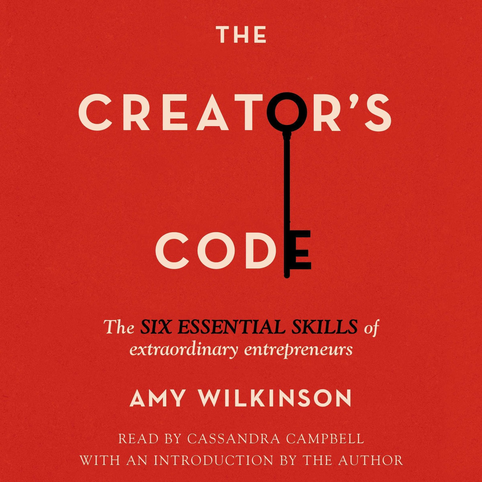 Printable The Creator's Code: The Six Essential Skills of Extraordinary Entrepreneurs Audiobook Cover Art
